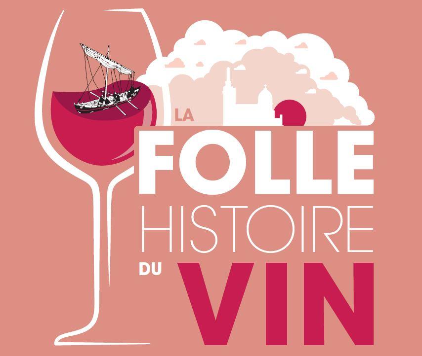 folle histoire du vin